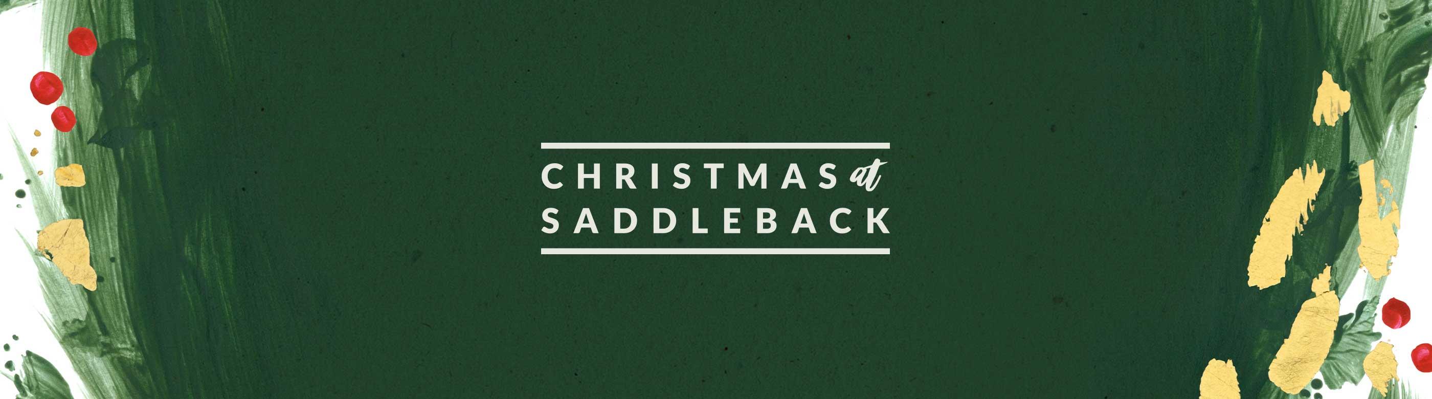Saddleback Church 2020 Christmas Services Saddleback Church: Events: Christmas Day Service at 11:00 AM